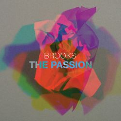 Brooks: The Passion