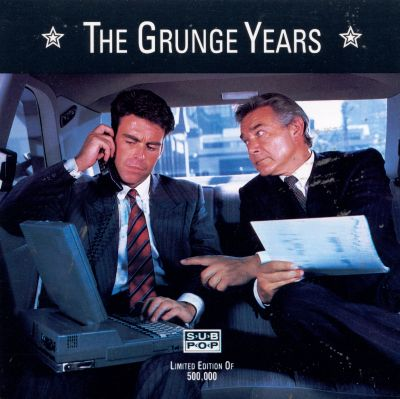 the grunge years a sub pop compilation various artists