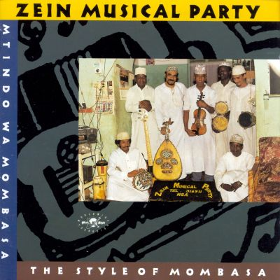 Zein Musical Party: The Style of Mombasa