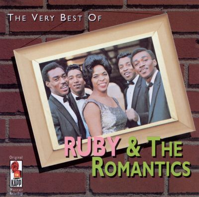 The Very Best of Ruby & the Romantics