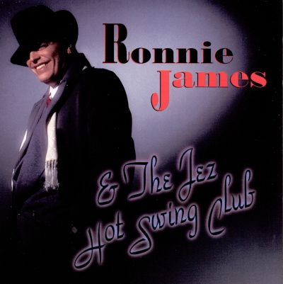 Ronnie James & The Jez Hot Swing Club