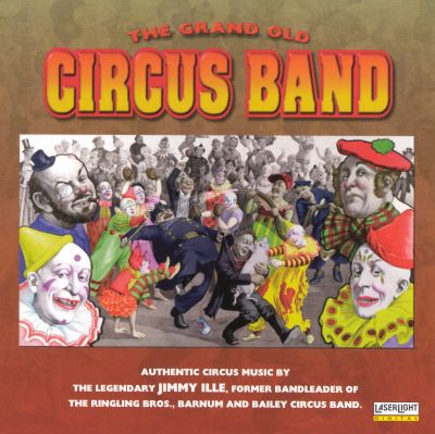 The Grand Old Circus Band