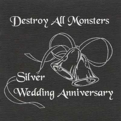 Image result for Destroy All Monsters - Silver wedding anniversary