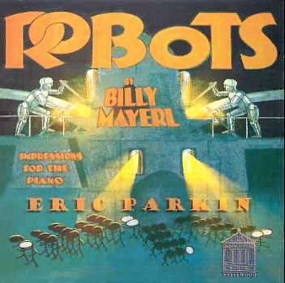 Robots: Impressions for the Piano