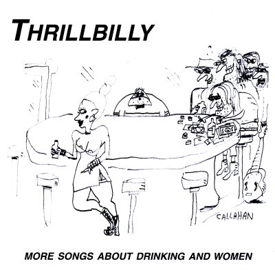 More Songs About Drinking and Women