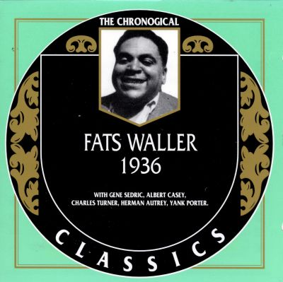 1936 - Fats Waller | Songs, Reviews, Credits, Awards ...