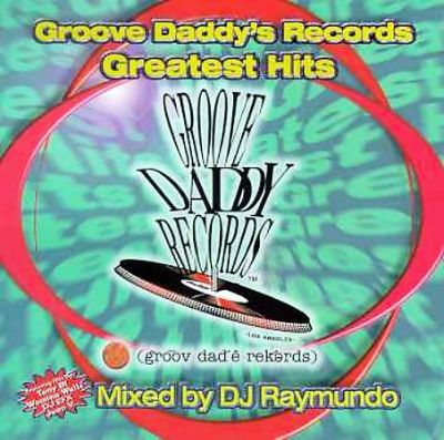 Groove Daddy Records Greatest Hits
