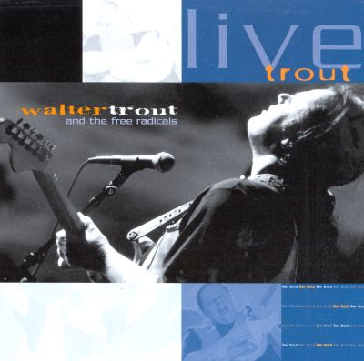 Live Trout: Recorded at the Tampa Blues Fest March 2000