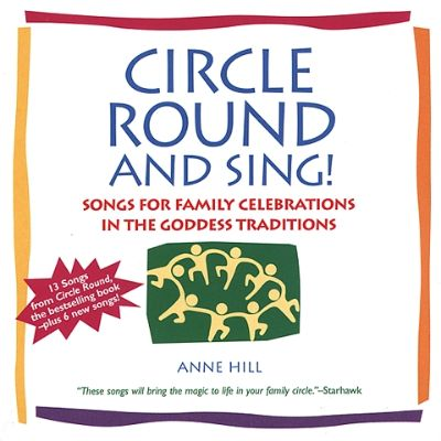 Circle Round & Sing - Anne Hill | Songs, Reviews, Credits
