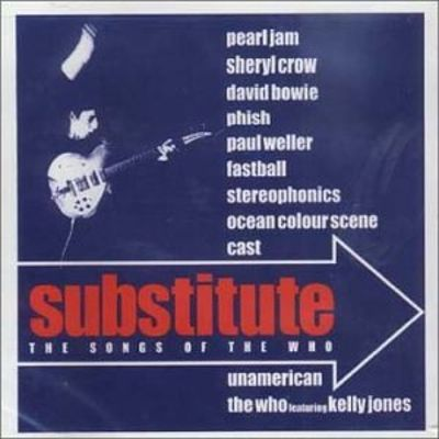 Substitute: The Songs of the Who - Various Artists | Songs ...