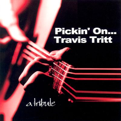 Pickin' on Travis Tritt: A Tribute