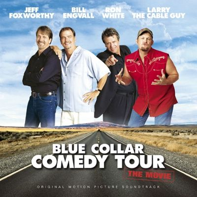 """Blue Collar Comedy Tour """" I Believe"""" - YouTube 