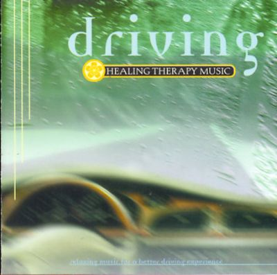 Healing Therapy Music: Driving