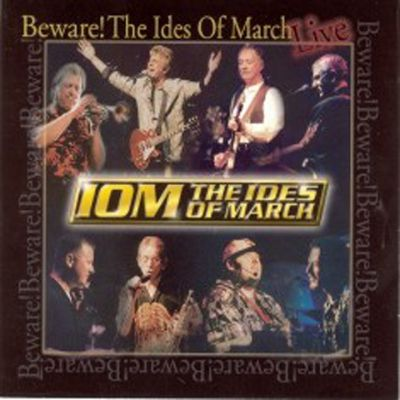 Beware! The Ides of March Live