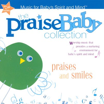 The Praise Baby Collection Praises And Smiles Various