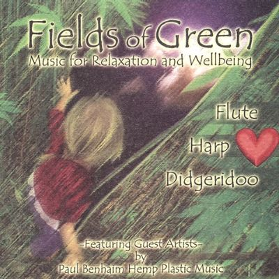 Fields of Green: Music for Relaxation and Wellbeing