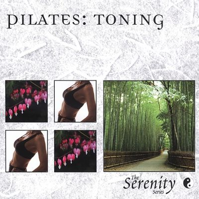 Serenity Series: Pilates - Toning