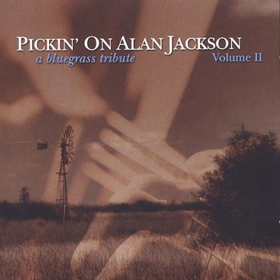Pickin' on Alan Jackson, Vol. 2