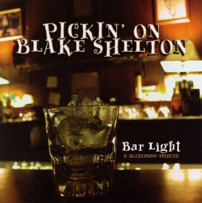Pickin' on Blake Shelton: Bar Light
