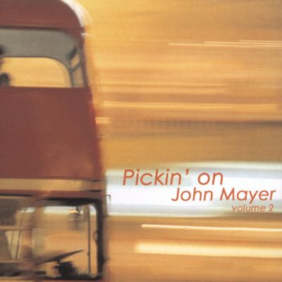 Pickin' on John Mayer, Vol. 2