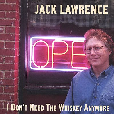 I Don't Need the Whiskey Anymore