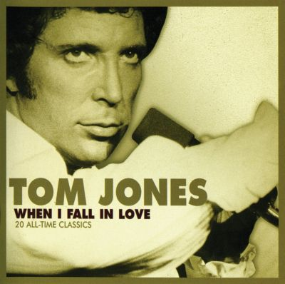 when i fall in love tom jones songs reviews credits awards allmusic. Black Bedroom Furniture Sets. Home Design Ideas