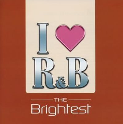I Love R&B 2005-the Brightest