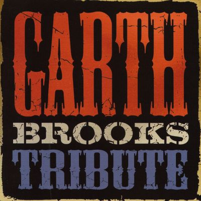 Garth Brooks Acoustic Tribute