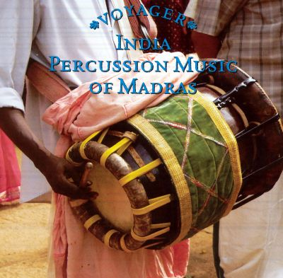 Voyager Series: India - Percussion of Madras