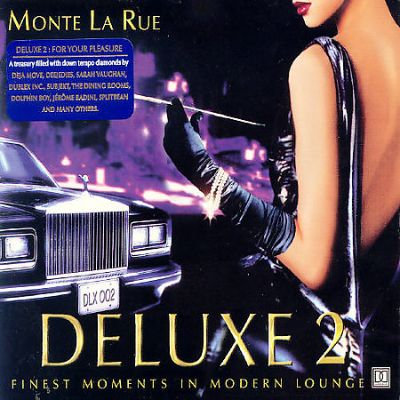Deluxe, Vol. 2: Finest Moments in Modern Lounge
