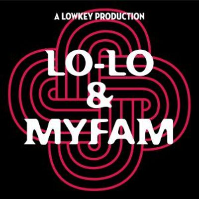 Lo-Lo and Myfam