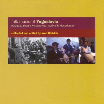 Folk Music of Yugoslavia [Topic]