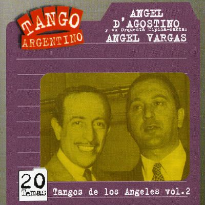 Tangos de Los Angeles, Vol. 2