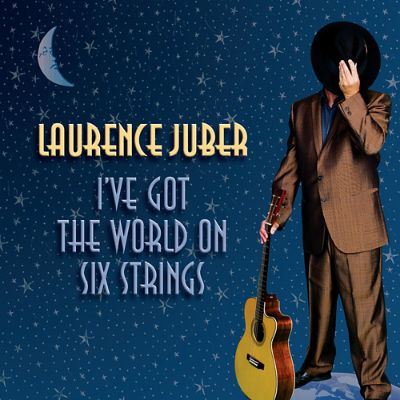 i 39 ve got the world on six strings laurence juber songs reviews credits allmusic. Black Bedroom Furniture Sets. Home Design Ideas