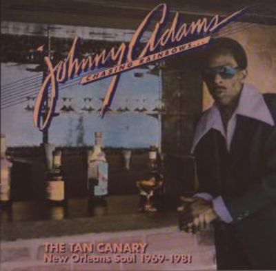 The Tan Canary: New Orleans Soul 1973-1981