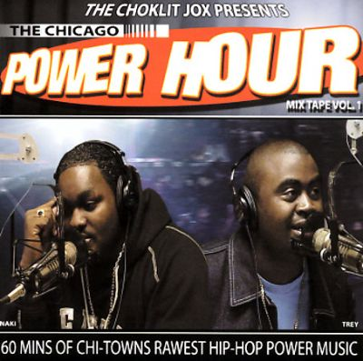 The Chicago Power Hour Mix Tape, Vol. 1