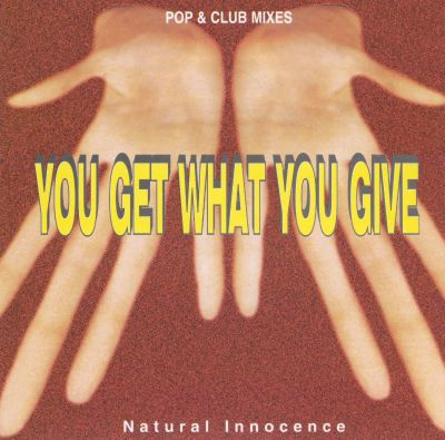You Get What You Give [CD Single]