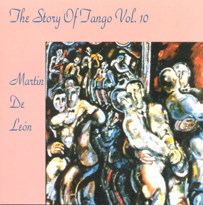 Story of the Tango, Vol. 10