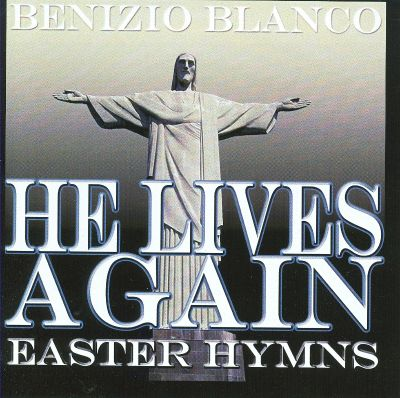 He Lives Again Easter Hymns
