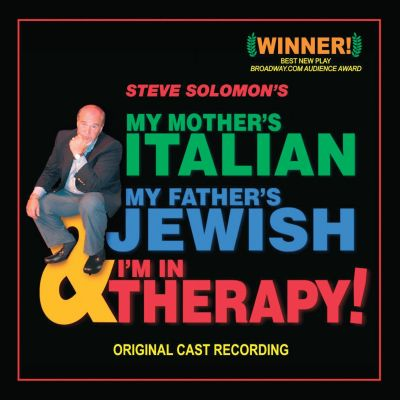 My Mother's Italian, My Father's Jewish, I'm in Therapy!