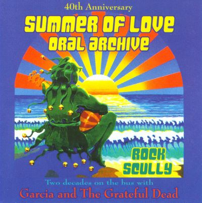 2 Decades on the Bus with Garcia and the Grateful Dead - Rock Scully
