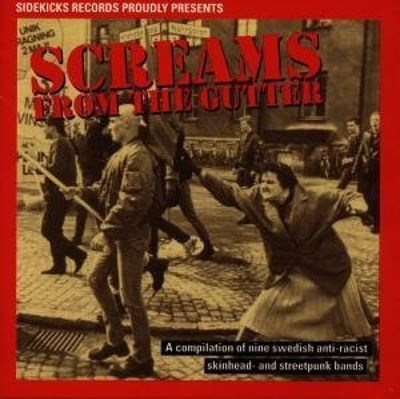 Screams from the Gutter: Swedish Streetpunk Compilation