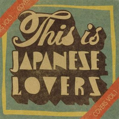 This Is Japanese Lovers: Covers, Vol. 1