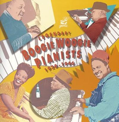 Legendary Boogie Woogie Pianists 1928-1946