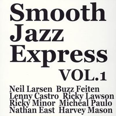 Sooth Jazz Express, Vol. 1