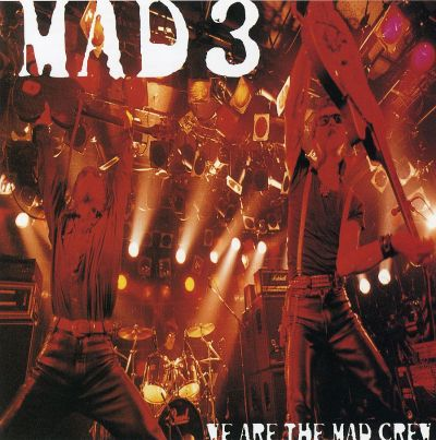 We Are the Mad Crew