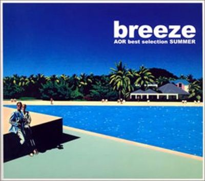 Breeze, Vol. 2: AOR Best Selection [Japan Only]