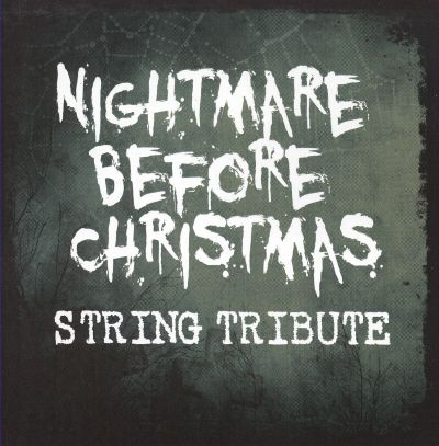 The Nightmare Before Christmas String Tribute