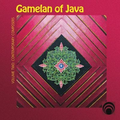 Gamelan of Java, Vol. 2: Contemporary Composers