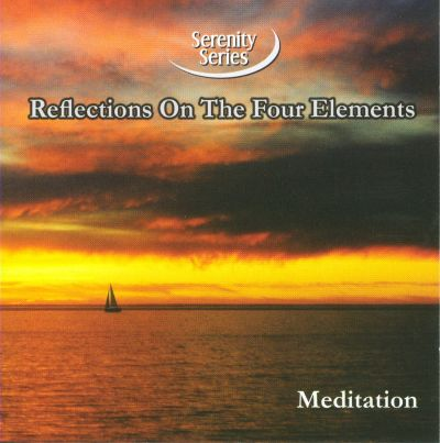 Serenity Series: Reflections on the Four Elements